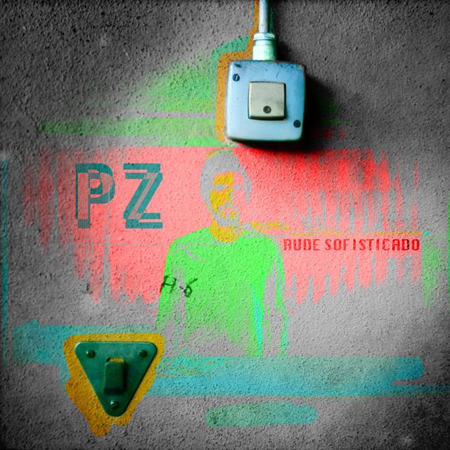Rude Sofisticado - PZ