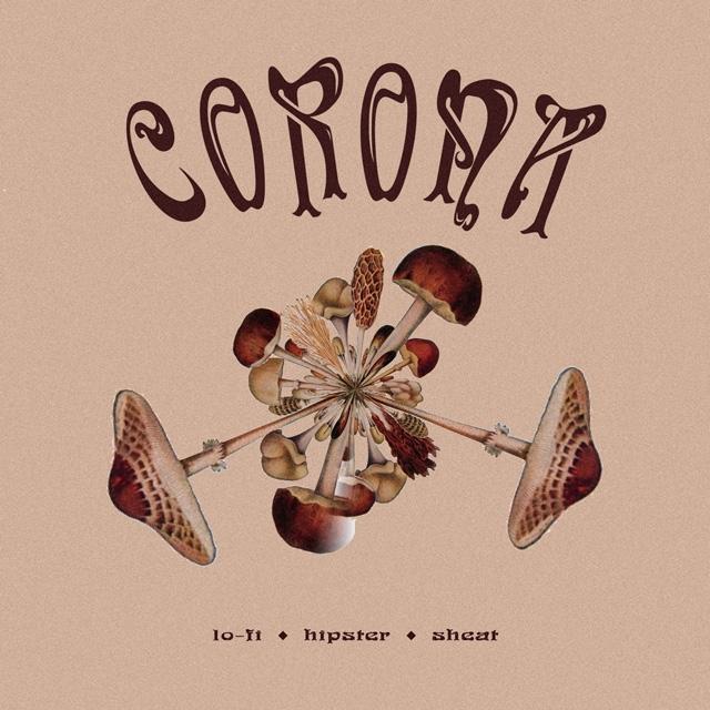 Lo-Fi Hipster Sheat - Corona
